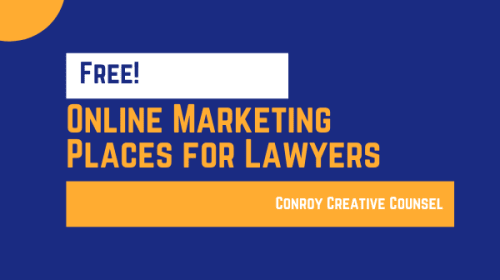 8 Free Online Marketing Places for Lawyers