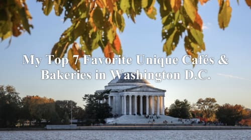 My Top Favorite Cafes & Bakeries in Washington D.C.