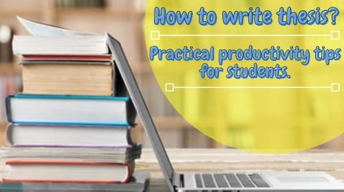 HOW TO WRITE THESIS?