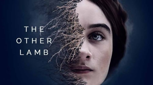 "A Filmmaker's Review: ""The Other Lamb"" (2019)"