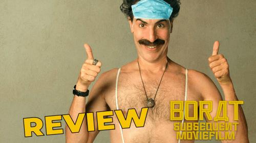 'Borat Subsequent Moviefilm' Review—Very Niiiice