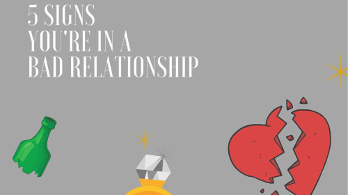5 signs you're in a bad relationship
