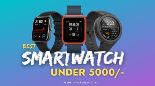 5 Best smartwatch under 5000 in India 2020