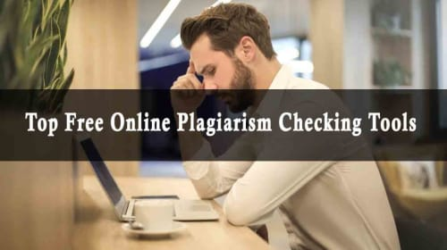 Top 10 Free Online Plagiarism Checkers Tools in 2019