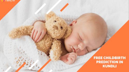 Free childbirth prediction in kundli for accurate pregnancy prediction