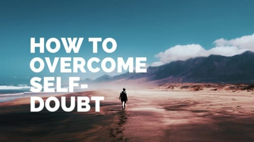 12 Ways to Overcome Self-Doubt and Build a Profitable Business