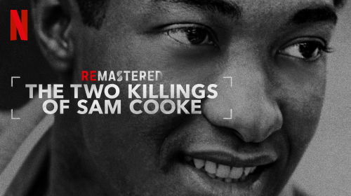 The Two Killings Of Sam Cooke - review (Netflix)