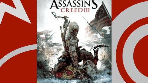TRAVELING THROUGH ASSASSINS CREED III