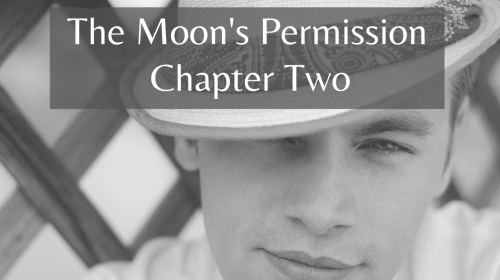 The Moon's Permission ch 2