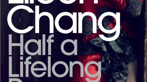 "Book Review: ""Half a Lifelong Romance"" by Eileen Chang"