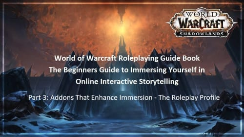 Warcraft Roleplaying Guide: Addons - The Roleplay Profile