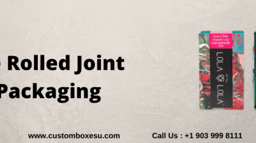 Fully Utilize Pre rolled joint packaging To Enhance Your Business inUSA