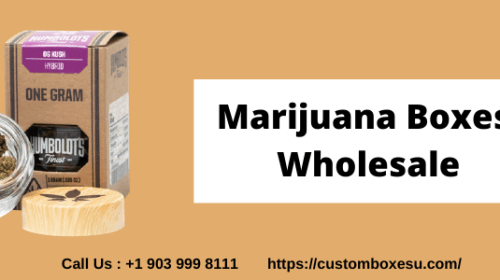 Fully Utilize Marijuana Boxes Wholesale To Enhance Your Business in USA