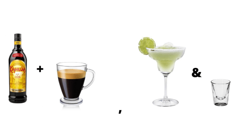 Kahlua & Coffee, Margarita & Johnny Vegas