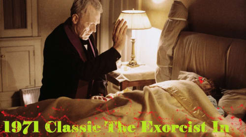 Recasting William Friedkin's 1971 Classic The Exorcist In 2020