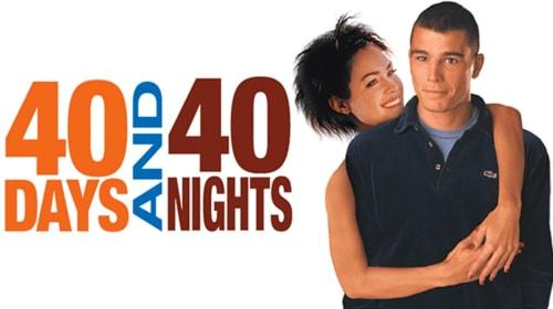 The Strange Misandry of 40 Days and 40 Nights