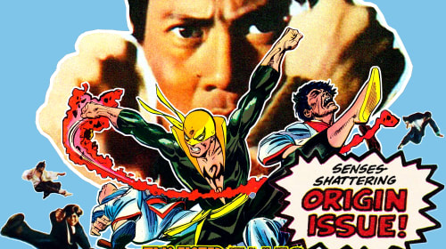 Two-Fisted Tales: The Untold Origin of the Comic Book Superhero Iron Fist