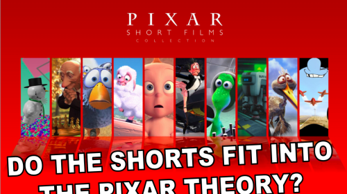 How Do the Pixar Shorts Fit into the Pixar Theory?