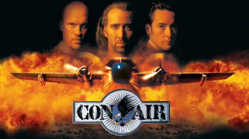 Aren't You 'Con'vinced? Why 'Con Air' Is The Greatest '90s Action Film