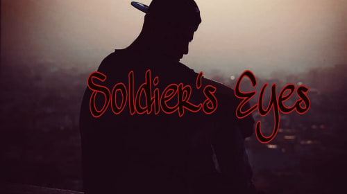 Soldier's Eyes