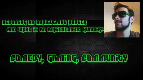 What Is an Achievement Hunter and How to Become One
