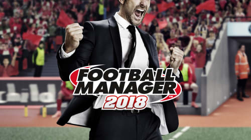 Football Manager 2018: Teams to Manage
