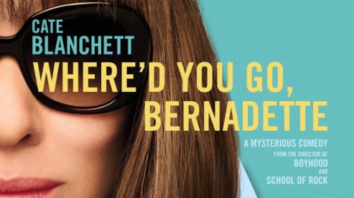 Movie Review: 'Where'd You Go Bernadette'