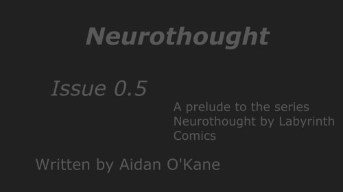 Neurothought Issue 0.5