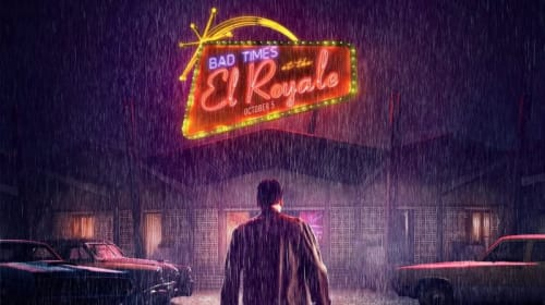 Review: 'Bad Times at the El Royal'