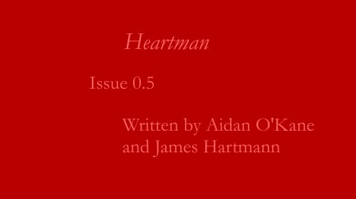 Heartman: Issue 0.5