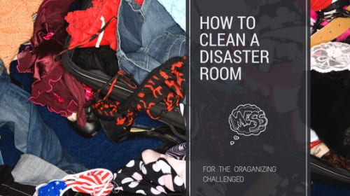 How to Clean a Disaster Room