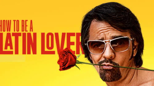 My Review of 'How to Be a Latin Lover'