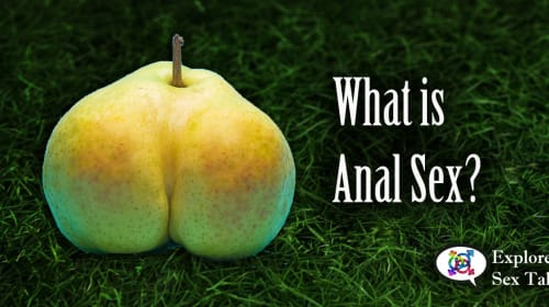 What Is Anal Sex?