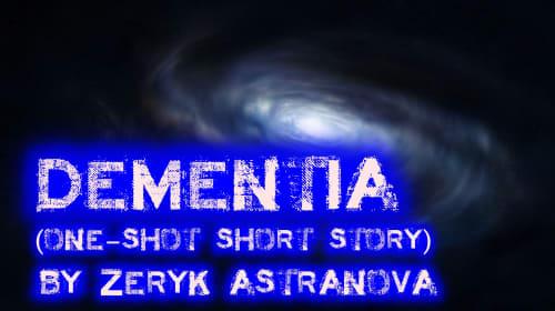 Dementia (One-Shot)