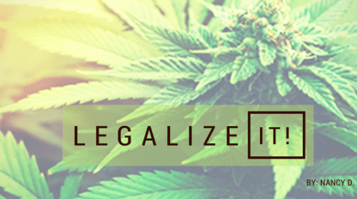 The 10 Best Reasons That Marijuana Should Be Legal