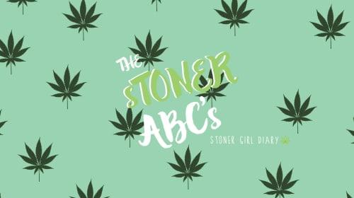 Essential Stoner ABC's