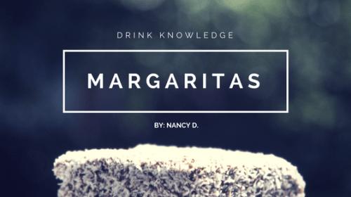 The Basics of Margaritas