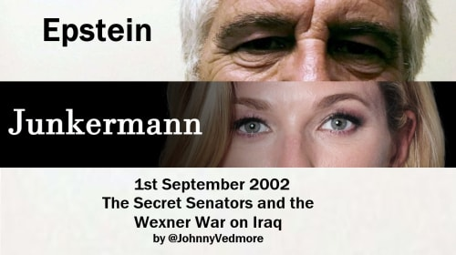 Epstein & Junkermann: September 1, 2002 - The Secret Senators and the Wexner War on Iraq