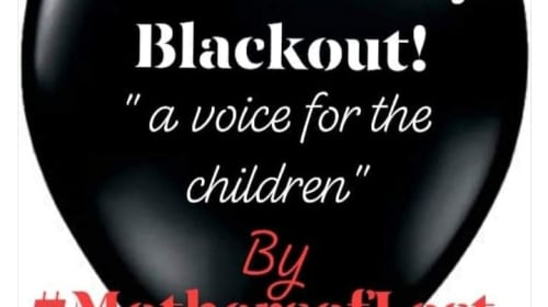 Mother's Day Black-Out for the Innocent Children Living Without Their Mothers
