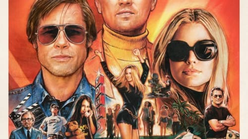 Why 'Once Upon a Time in Hollywood' Is Tarantino's Greatest Film