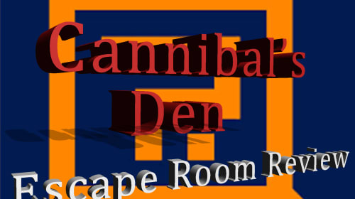 Quest Room: Cannibal's Den
