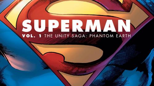'Superman Vol. 1 The Unity Saga: Phantom Earth' Review