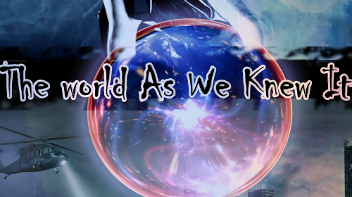 The World As We Knew It [Chapter One]