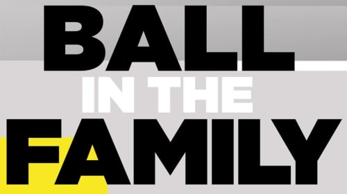 Ball in the Family: The Making of a Leader