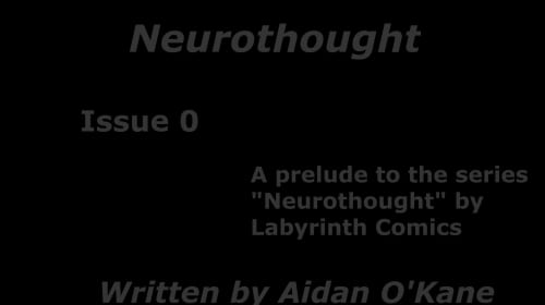 Neurothought Issue 0