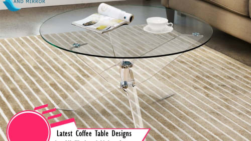 Latest Coffee Table Designs for All Kinds of Living Space