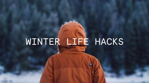 33 Wonderful Winter Life Hacks