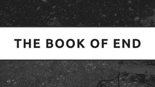 The Book of End