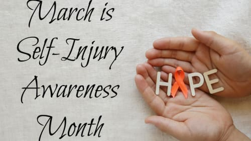 March Is Self-Injury Awareness Month