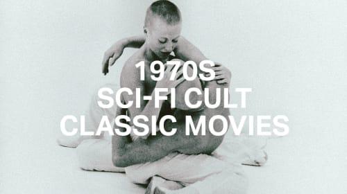 Top 70s Sci-Fi Cult Classic Movies